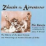 Zalacain the Adventurer | Pio Baroja
