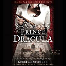 Hunting Prince Dracula Audiobook by Kerri Maniscalco Narrated by Nicola Barber, Nicola Barber