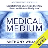 #4: Medical Medium: Secrets Behind Chronic and Mystery Illness and How to Finally Heal