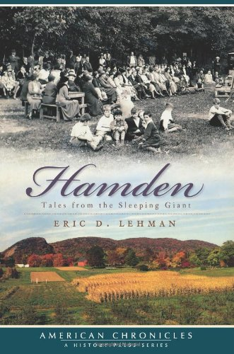 Hamden:: Tales from the Sleeping Giant (American Chronicles)