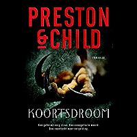 Koortsdroom (Pendergast Book 10)