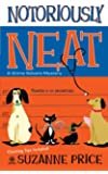 Notoriously Neat: A Grime Solvers Mystery (Grime Solvers Mysteries)