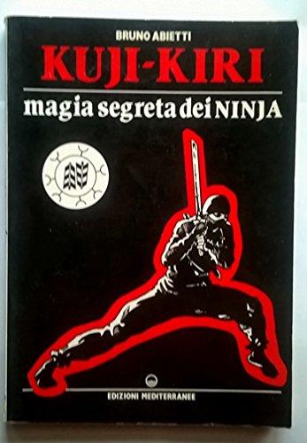 Kuji-kiri (Arti marziali): Amazon.es: Bruno Abietti: Libros ...