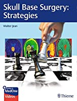 Skull Base Surgery: Strategies Front Cover