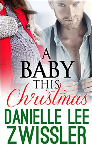 A Baby This Christmas Babies Mistletoe Marriage Oh My The