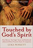 Touched by God's Spirit: The influence of