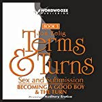 Terms & Turns, Sex & Submission: Books I & II   Jon Zelig