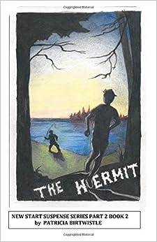 The Hermit: New Start Suspense Series Part Two Book 1 (Volume 1)