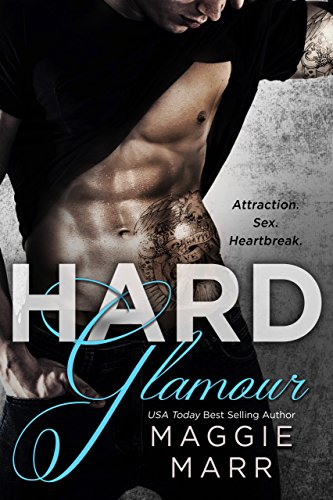 Hard Glamour by Maggie Marr
