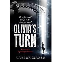 Olivia's Turn: (An Arousing Psychological Thriller)