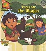 Trees for the Okapis (Turtleback School & Library Binding Edition) (Go Diego Go! (Unnumbered Pb))