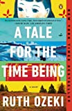 download ebook a tale for the time being: a novel (ala notable books for adults) pdf epub