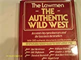 The Authentic Wild West: The Lawmen