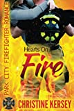 img - for Hearts On Fire: Park City Firefighter Romance (Volume 2) book / textbook / text book