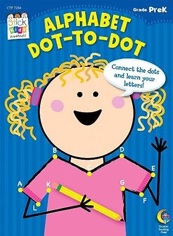 Alphabet: Dot-to-Dot Stick Kids Workbook, Grade PreK (Stick Kids Workbooks)