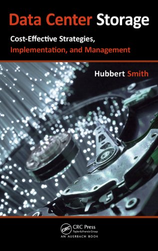 Download Data Center Storage: Cost-Effective Strategies, Implementation, and Management Pdf