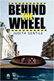 Behind the Wheel, Judith Gentile, 1438935471