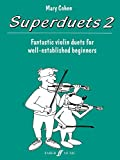 Superduets Book 2: Fantastic Violin Duets for Well-Established Beginners: Bk. 2