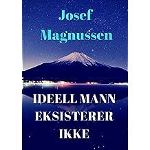 Ideell mann eksisterer ikke (Norwegian Edition)