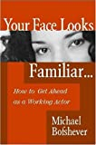 Your Face Looks Familiar..., Michael Bofshever, 0325007632