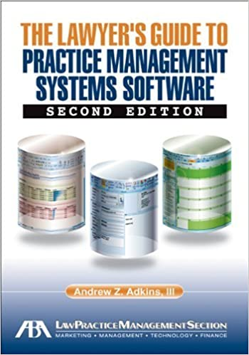 Book The Lawyer's Guide to Practice Management Systems Software by Andrew Z. Adkins (2009-11-15)