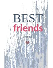 Best Friends Journal: Perfect Best Friend Gift Notebook 100-page Soft Cover Lined Journal