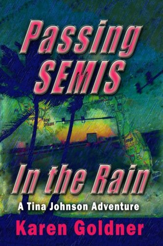 Download Passing Semis in the Rain: A Tina Johnson Adventure ebook