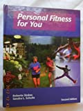 Personal Fitness for You, Stokes, Roberta and Schultz, Sandra L., 0887252923