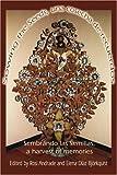 Sowing the Seeds, una Cosecha de Recuerdos, Elena Diaz Bjorkquist, 0595235026