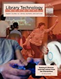 Gaming & Libraries: Learning Lessons from the Intersections, Jenny Levine, 0838958036