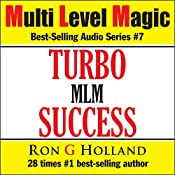 Turbo Success : Multi Level Magic, Book 7 | Ron G Holland