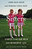 best seller today Sisters First: Stories from Our Wild...