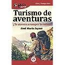 GuíaBurros Turismo de Aventuras: ¿Te atreves a romper la rutina?