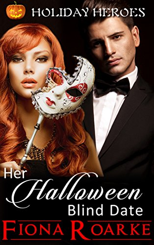 Her Halloween Blind Date (Holiday Heroes Book 1) -