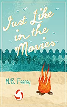 Just Like in the Movies by [Feeney, M. B.]