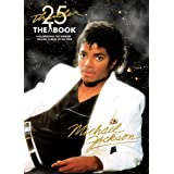Thriller 25th Anniversary: The Book, Celebrating the Biggest Selling Album of All Timepar Michael Jackson