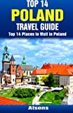 Top 14 Places to Visit in Poland - Top 14 Poland Travel Guide