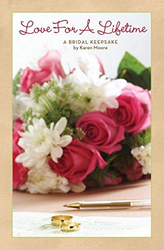 Lifetime Keepsake - Love For A Lifetime: A Bridal Keepsake