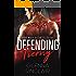 DEFENDING TIERNY (Gray Wolf Security, Texas Book 1)