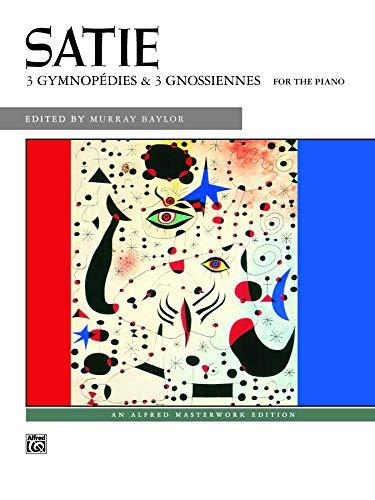 - Satie -- Gymnopedies & Gnossiennes (Alfred Masterwork Edition)