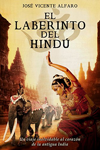 El laberinto del hindú (Spanish Edition)