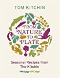 From Nature To Plate: A Seasonal Journey