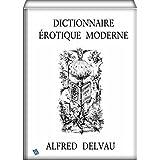 Dictionnaire érotique moderne (annoté) (French Edition)