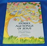 Stories and Songs of Jesus, Christopher C. Walker and Paule Freeburg, 0915531275