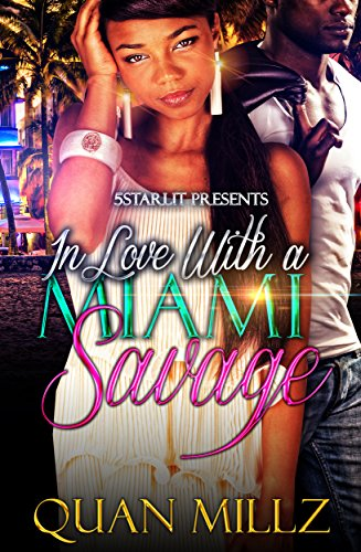 Search : In Love With A Miami Savage