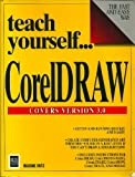 Teach Yourself . . . CorelDraw!, A. Frank Iritz, 1558282335