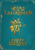 Spook's: I Am Grimalkin: Book 9 (The Wardstone Chronicles)