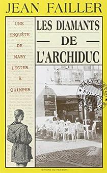 Les enquêtes de Mary Lester, tome 02 : Les diamants de l'archiduc par Failler