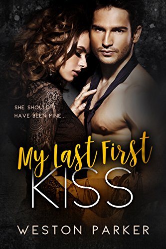 My Last First Kiss: A Single Father Secret Baby Novel cover