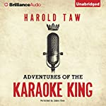 Adventures of the Karaoke King | Harold Taw